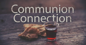Communion Connection